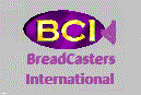 BreadCasters International:  Enlightening the Darkness